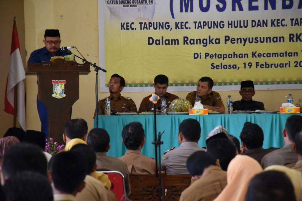 Bupati Kampar Catur Sugeng Buka Musrenbang Kecamatan Tapung