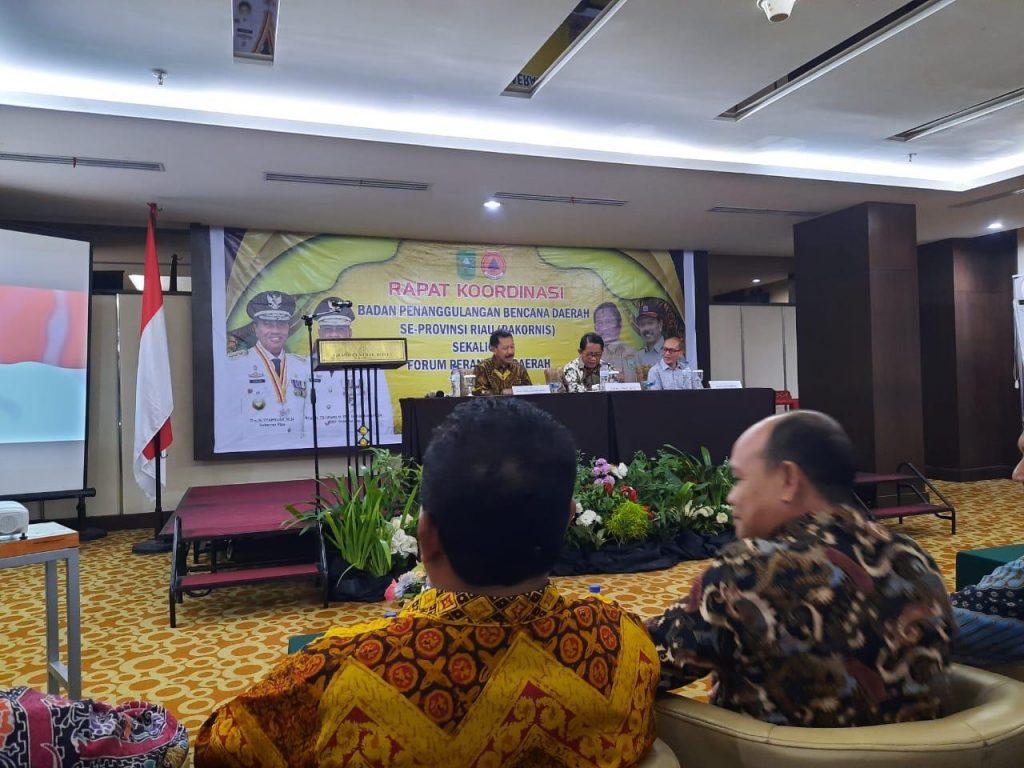 BPBD Kampar Hadiri Rakornis dan Forum Perangkat Daerah Se – Provinsi Riau