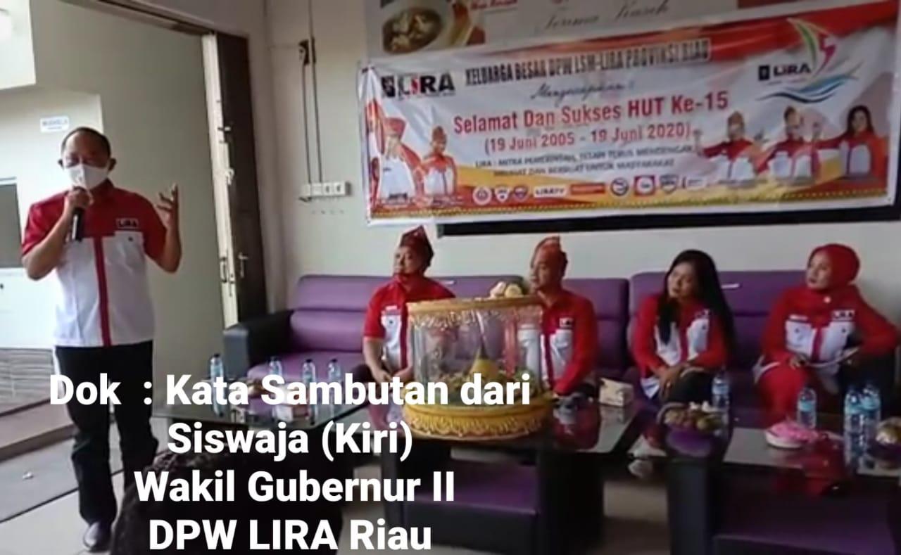 Semarak Hari Jadi LIRA Ke 15 Tahun,DPW LIRA Riau Taja Syukuran